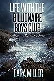 #4: Life with the Billionaire Boys Club (Billionaire Romance Book 22)