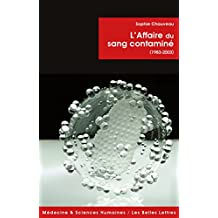 L'Affaire du sang contaminé: (1983-2003) (Médecine & sciences humaines t. 16) (French Edition)