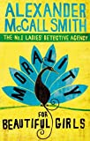Morality for Beautiful Girls by Alexander McCall Smith front cover