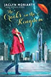 The Cracks in the Kingdom, Jaclyn Moriarty, 0545397383
