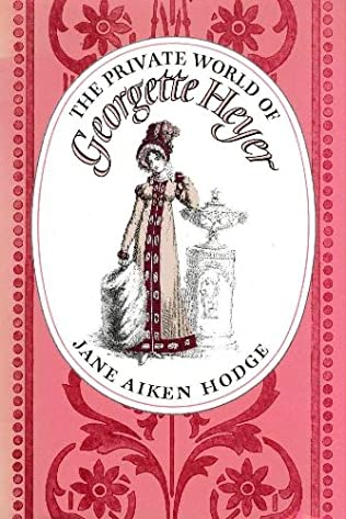 book cover of The Private World of Georgette Heyer