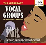 The Legendary Vocal Groups: 200 Original Hits & Rarities