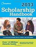 Scholarship Handbook 2013, College Board Staff, 0874479835