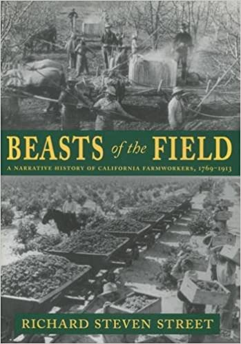 Beasts of the Field: A Narrative History of California ...