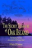 The Secret Treasure of Oak Island, D'Arcy O'Connor, 1592282792