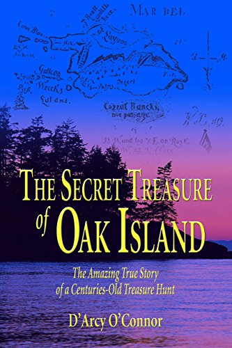The Secret Treasure of Oak Island: The Amazing True Story of a Centuries-Old Treasure Hunt