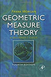 Geometric Measure Theory: A Beginner's Guide, Fourth Edition