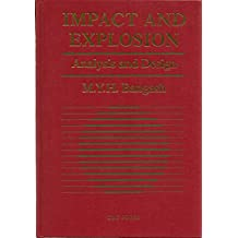Impact and Explosion: Structural Analysis and Design