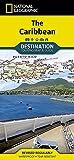 Caribbean (National Geographic Destination Map)