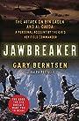 Jawbreaker: The Attack on Bin Laden and Al Qaeda: A Personal Account by the CIA's Key FieldCommander
