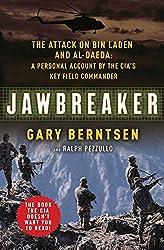 Jawbreaker: The Attack on Bin Laden and Al Qaeda: A Personal Account by the CIA's Key Field Commander