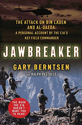 Jawbreaker: The Attack on Bin Laden and Al Qaeda: A Personal Account by the CIA's Key Field Commander cover