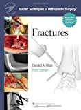 Fractures, Wiss, Donald A., 1451108141