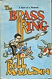 The Brass Ring, Bill Mauldin, 0393074633