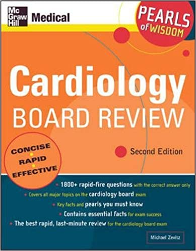 Cardiology board review pearls of wisdom second edition michael cardiology board review pearls of wisdom second edition michael zevitz 9780071464222 amazon books fandeluxe Images