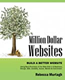 Million Dollar Websites, Rebecca Murtagh, 098894202X
