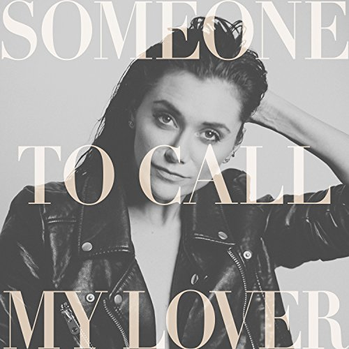 Someone to Call My Lover (Someone Call)