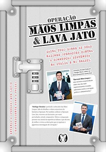 Box Operação Mãos Limpas e Lava Jato: Saiba tudo sobre as duas maiores operações contra a corrupção sistêmica na Itália e no Brasil