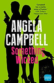 Something Wicked (The Psychic Detective, Book 2) (The Psychic Detectives Series) by [Campbell, Angela]