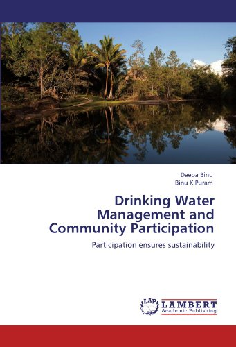 Drinking Water Management and Community Participation: Participation ensures sustainability