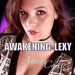 Awakening Lexy