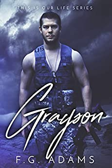 Grayson (This is Our Life Book 1) by [Adams, F.G.]