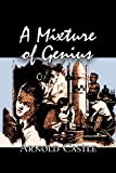 A ture of Genius, Arnold Castle, 1463800762