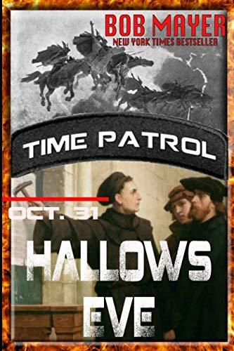 Hallows Eve (Time Patrol) (Volume 9)