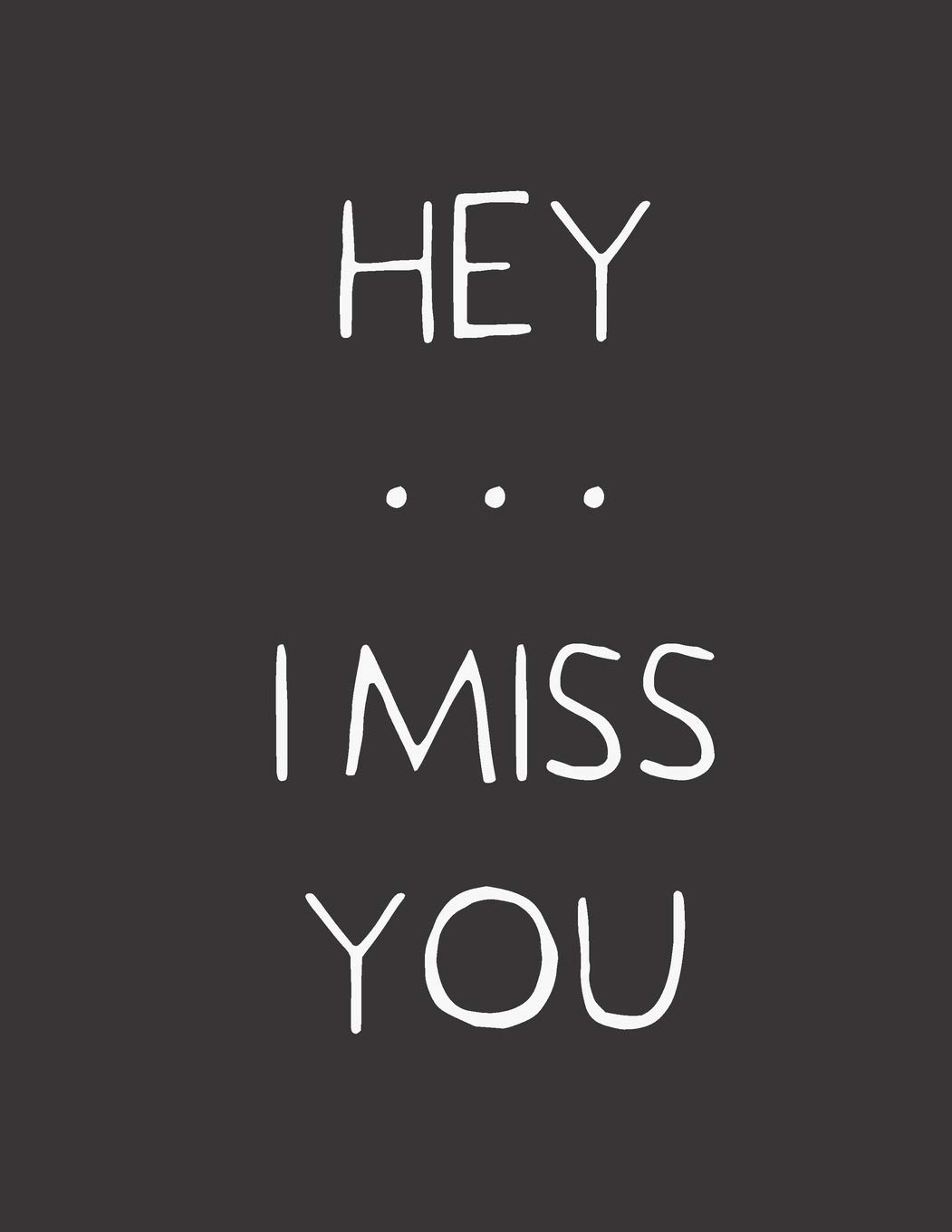 Hey ... I Miss You: A Grief Notebook Journal: Hope Noble ...