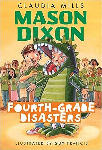 Mason Dixon Fourth Grade Disasters Claudia Mills Guy