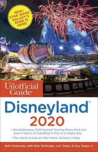 The Unofficial Guide to Disneyland 2020 (The Unofficial Guides)