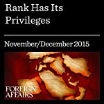 Rank Has Its Privileges | Alexander Cooley,Jack Snyder