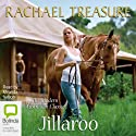 Jillaroo Audiobook by Rachael Treasure Narrated by Miranda Nation