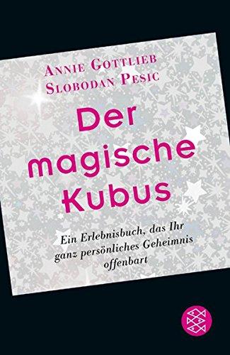 Der magische Kubus: Ein Erlebnisbuch, das Ihr ganz persönliches Geheimnis offenbart (Fischer Ratgeber)