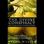 The Divine Conspiracy | Dallas Willard