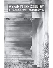 A Year In The Country: Straying from the Pathways: Hidden Histories, Echoes of the Future's Past and the Unsettled Landscape