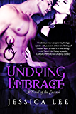 Undying Embrace (Entangled Edge) (The Enclave Series)