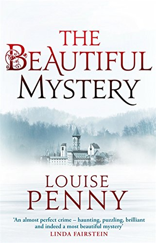 """The Beautiful Mystery"" av Louise Penny"