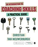 Cover of An Introduction to Coaching Skills: A Practical Guide
