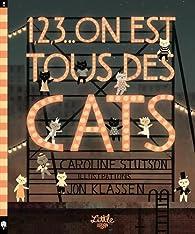 1,2,3... On est tous des cats par Caroline Stutson