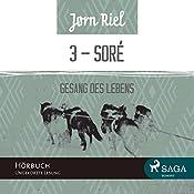 Gesang des Lebens 3: SORÈ | Jørn Riel