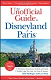 Unofficial Guide to Disneyland Paris (Unofficial Guides)
