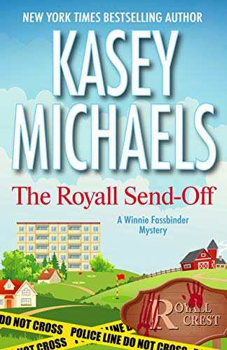 The Royall Send-Off (A Winnie Fassbinder Mystery) by [Michaels, Kasey]