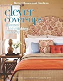 Better Homes and Gardens Clever Cover-Ups, Meredith Corporation, 1601405952