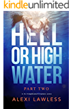 Hell or High Water: Complicated Creatures Part Two