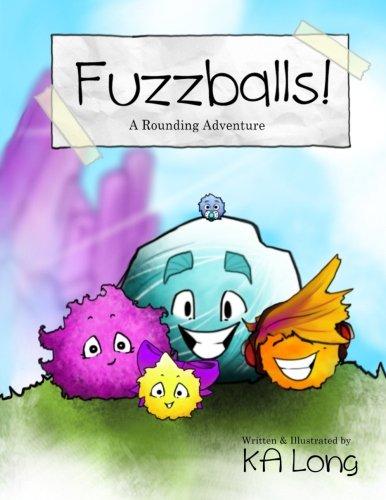 Fuzzballs!: A Rounding Adventure