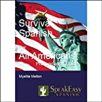 Survival Spanish for All Americans | Myelita Melton
