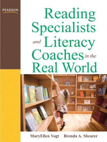Reading Specialists and Literacy Coaches in the Real World (3rd ()