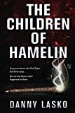 The Children of Hamelin, Danny Lasko, 0615675328