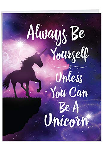 Jumbo Funny Birthday Greeting Card: Be A Unicorn With a whimsical image of a fantastical beast, with Envelope (Large Size: 8.5 x 11 Inch) J6893BDG